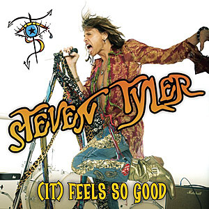 Steven Tyler '(It) Feels So Good'