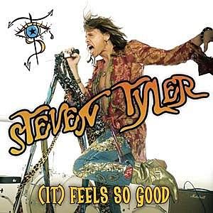 Steven Tyler (It) Feels So Good