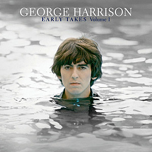 George Harrison Early Takes Vol. 1