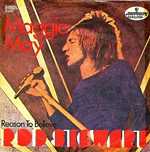 Rod Stewart, 'Maggie May'