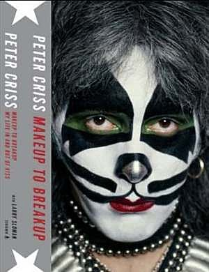 Peter Criss Makeup to Breakup