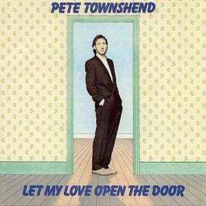 Pete Townshend, 'Let My Love Open the Door'