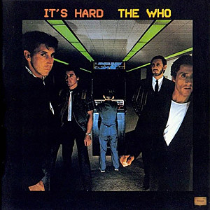 The Who It's Hard