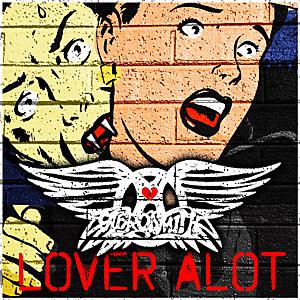 Aerosmith Lover Alot