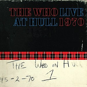 The Who Live at Hull 1970