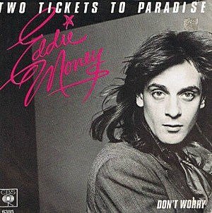Eddie Money, 'Two Tickets to Paradise'