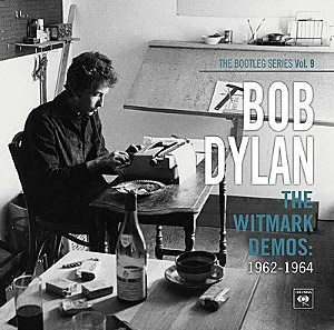 Bob Dylan 'The Bootleg Series Vol. 9 – The Witmark Demos: 1962–1964'