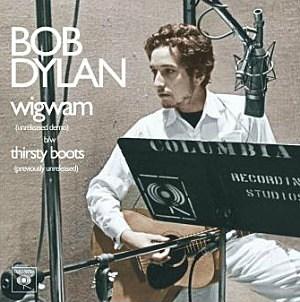 Bob Dylan, 'Wigwam'