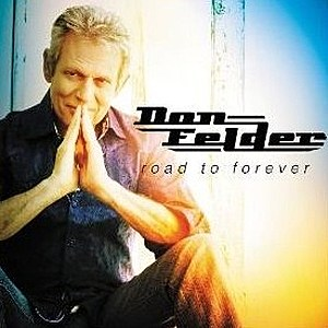 Don Felder Road to Forever