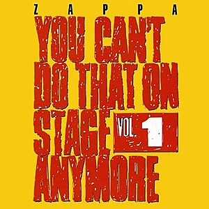 Frank Zappa You Can't Do That Onstage Anymore Vol. 1