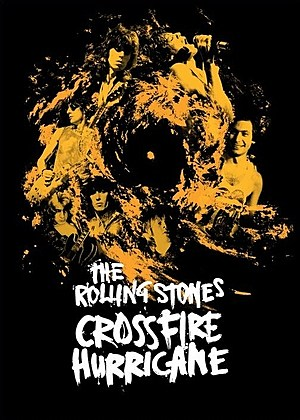 Rolling Stones Crossfire Hurricane
