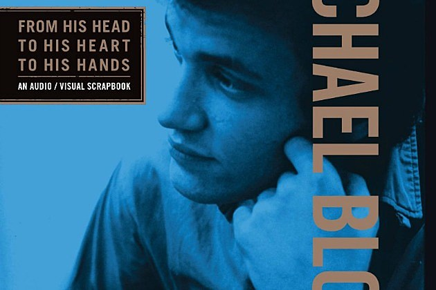 Michael Bloomfield, 'From His Head to His Heart to His Hands'