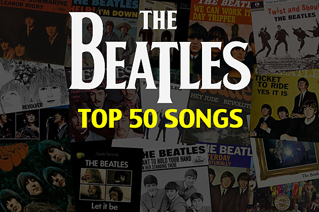 Top 50 Beatles Songs