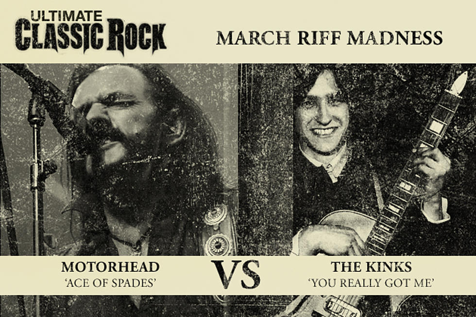 'Ace of Spades' Vs. 'You Really Got Me' – March Riff Madness Semifinals