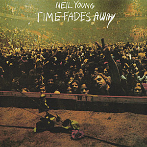 Neil Young Time Fades Away