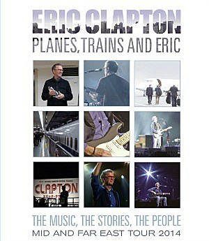Eric Clapton, 'Planes, Trains and Eric'