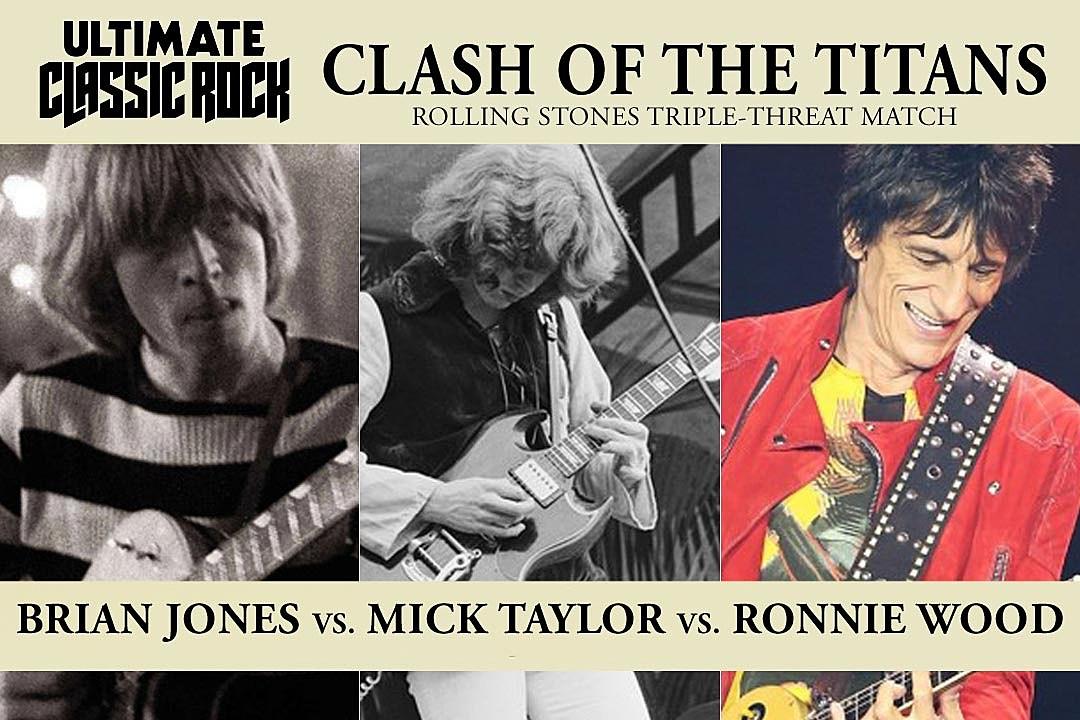 Clash Of The Titans Brian Jones Vs Mick Taylor Vs Ron Wood