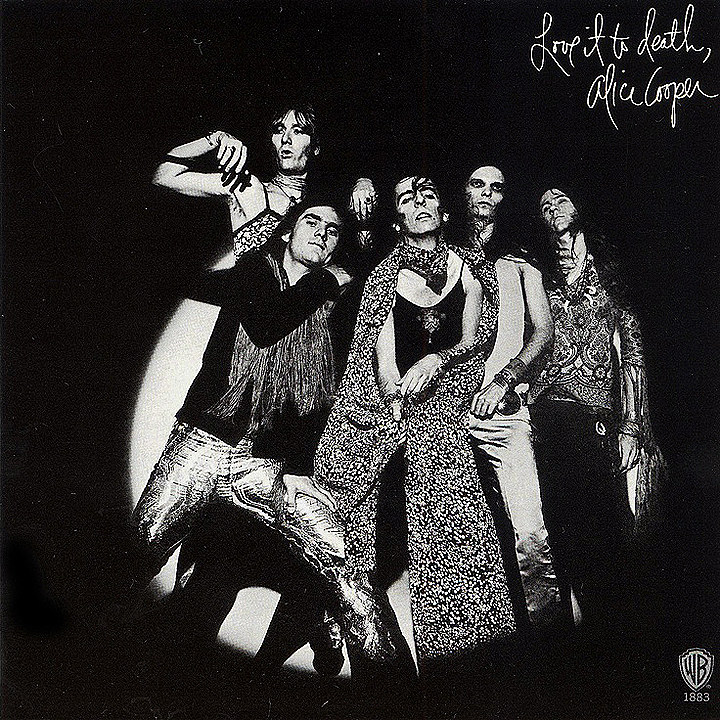 25. Alice Cooper, 'Love It to Death'