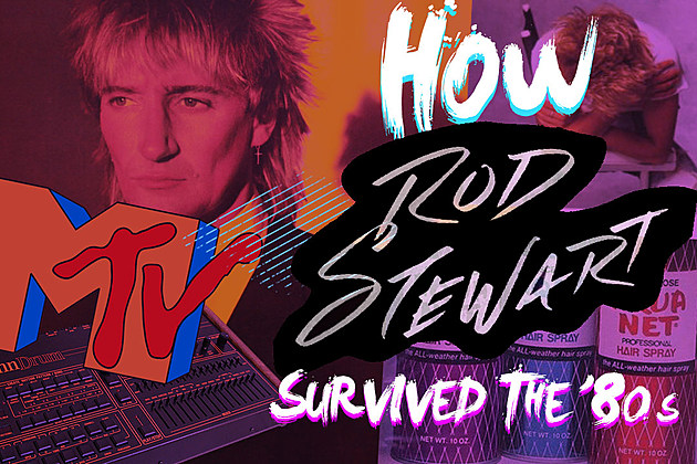 How Rod Stewart Survived the '80s