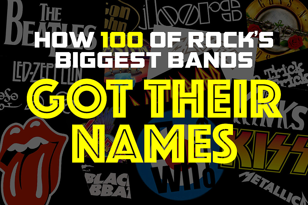 How 100 of rocks biggest bands got their names urtaz Choice Image