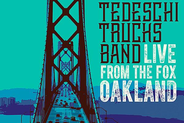 Tedeschi Trucks Band Announce Live From The Fox Oakland