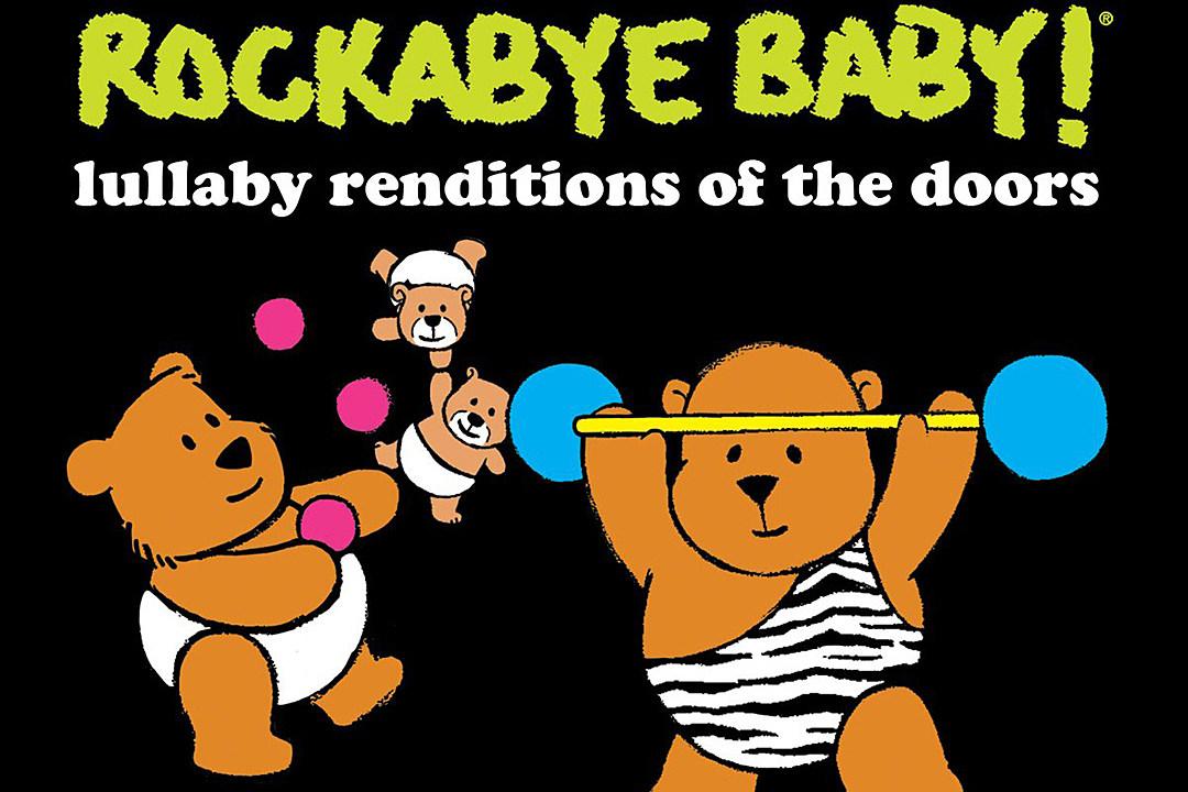 Listen to Rockabye Baby's 'Lullaby Renditions of the Doors'