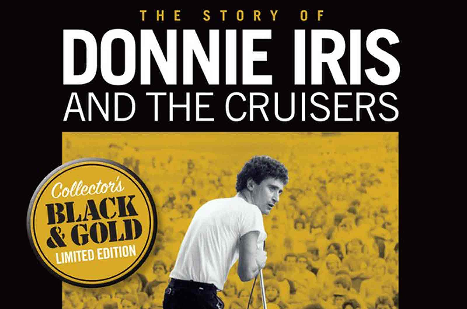 Read An Excerpt From The Story Of Donnie Iris And The Cruisers
