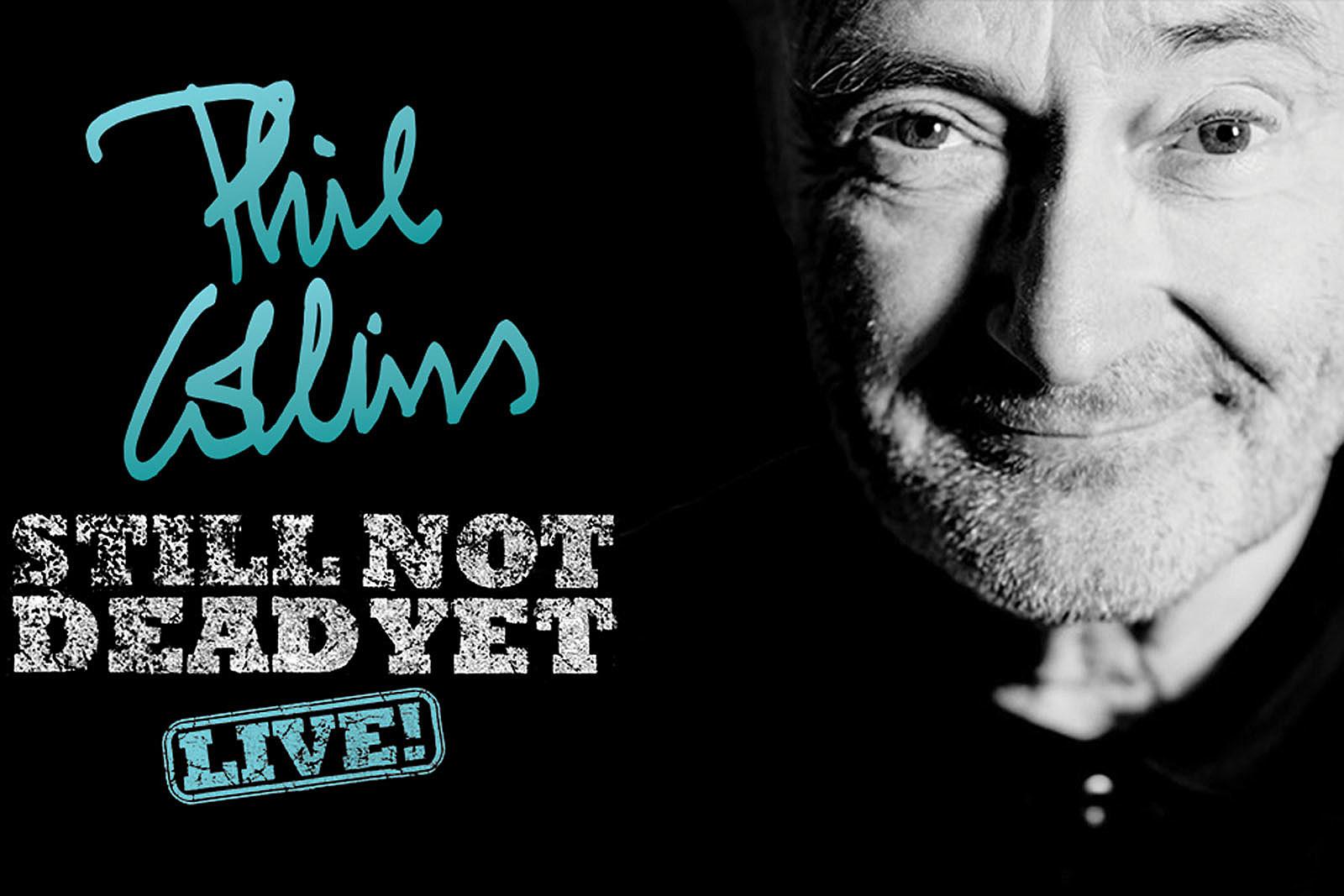 Phil Collins Announces 'Still Not Dead Yet, Live!' U.S. Tour