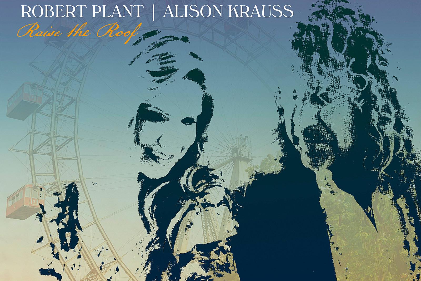 Robert Plant and Alison Krauss Reunite for 'Raise the Roof' Album