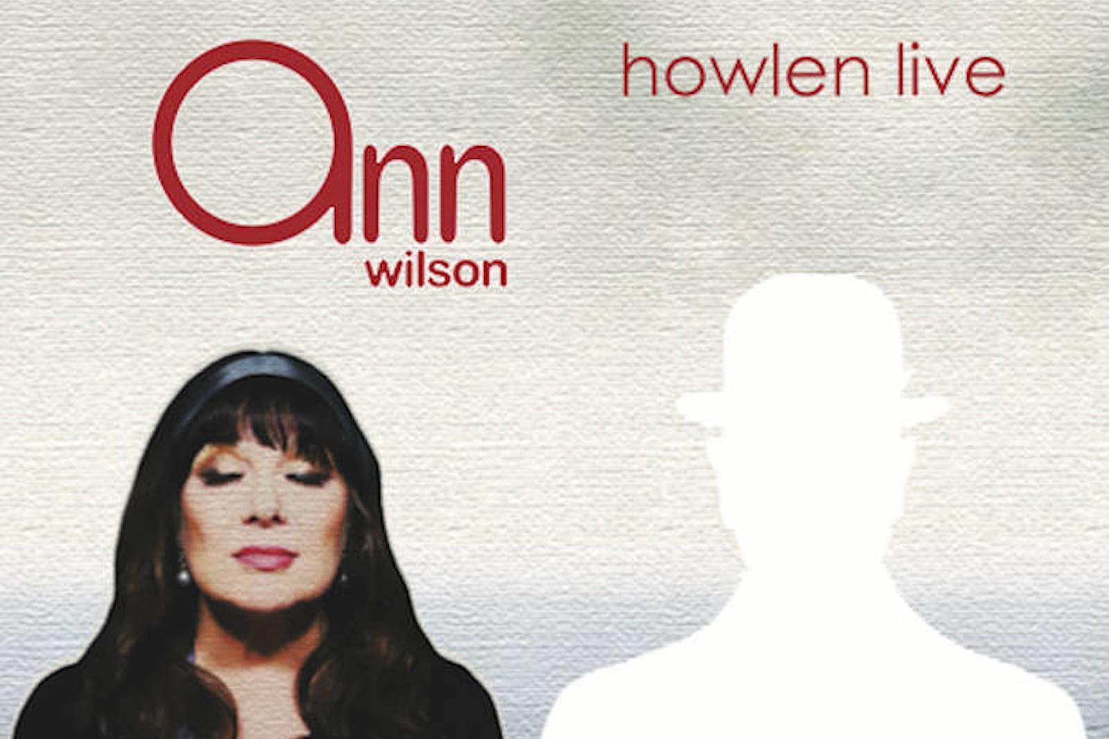 Ann Wilson Releases New EP, 'Howlen Live'